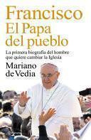 libro Francisco. El Papa Del Pueblo