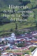 libro Historias De Un Campesino, Hijo De La Merced Del Playón