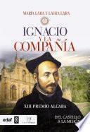 libro Ignacio Y La Compañía