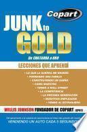 libro Junk To Gold, De Chatarra A Oro