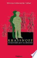 libro Krassnoff, Arrastrado Por Su Destino