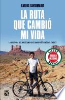 libro La Ruta Que Cambió Mi Vida
