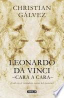 Leonardo Da Vinci  Cara A Cara