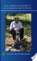 libro Los Caballos Maestros Y El Domador Asilvestrado