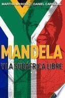 Mandela Y La Sudáfrica Libre