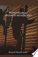 Memorias De Un Migrante Michoacano