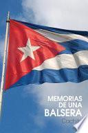 libro Memorias De Una Balsera Cachita