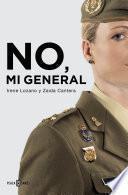 libro No, Mi General