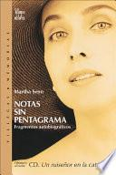 Notas Sin Pentagrama / Notes Without A Stave