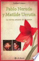 libro Pablo Neruda Y Matilde Urrutia