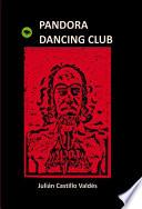 Pandora Dancing Club