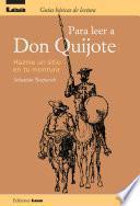 Para Leer A Don Quijote, Hazme Un Sitio En Tu Montura