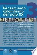 Pensamiento Colombiano Del Siglo Xx. Volumen 3
