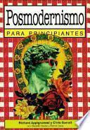 libro Postmodernismo Para Principiantes