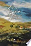 Sofía: Pinceladas De Una Vida