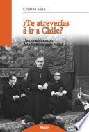 libro ¿te Atreverías A Ir A Chile?