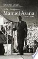 Vida Y Tiempo De Manuel Azaña (1880 1940)