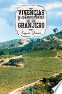 libro Vivencias Y Anecdotas De Un Granjero
