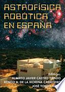 libro Astrofísica Robótica En España