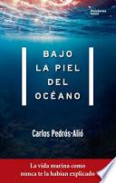 libro Bajo La Piel Del Océano