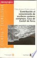 libro Contribución Al Conocimiento De Acuíferos Costeros Complejos. Caso De Castell De Ferro