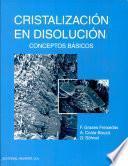 Cristalización En Disolución