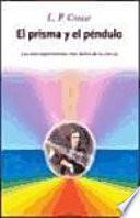 libro El Prisma Y El Péndulo
