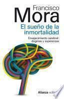 El Sueño De La Inmortalidad