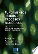 Fundamentos Físicos De Los Procesos Biológicos. Volumen Iii (ebook)