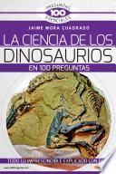 libro La Ciencia De Los Dinosaurios En 100 Preguntas