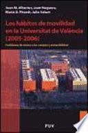 libro Los Hábitos De Movilidad En La Universitat De València (2005 2006)