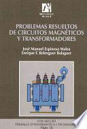 libro Problemas Resueltos De Circuitos Magnéticos Y Transformadores