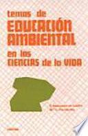 libro Temas De Educación Ambiental En Las Ciencias De La Vida