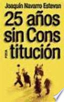 25 Años Sin Constitución