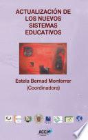 libro Actualización De Los Nuevos Sistemas Educativos