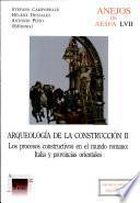 Arqueología De La Construcción Ii