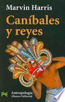 libro Caníbales Y Reyes