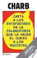 libro Carta A Los Estafadores De La Islamofobia Que Le Hacen El Juego A Los Racistas