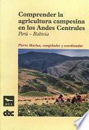 libro Comprender La Agricultura Campesina En Los Andes Centrales