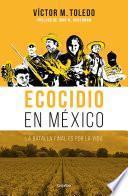 libro Ecocidio En México