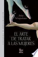libro El Arte De Tratar A Las Mujeres