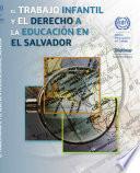 El Trabajo Infantil Y El Derecho A La Educación En El Salvador