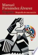 libro España. Biografía De Una Nación