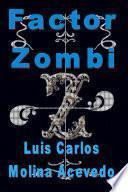 libro Factor Zombi