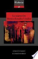 libro Historia Mínima De La Migración México Estados Unidos