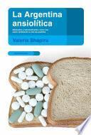 libro La Argentina Ansiolítica