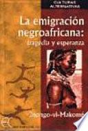 La Emigración Negroafricana