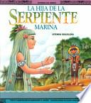 La Hija De La Serpiente Marina   The Sea Serpent S Daughter