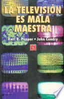 libro La Televisión Es Mala Maestra