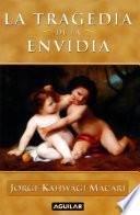libro La Tragedia De La Envidia